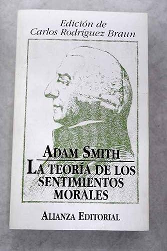 Adam Smith (La teoria de los Sentimientos Morales, 1831): Alianza
