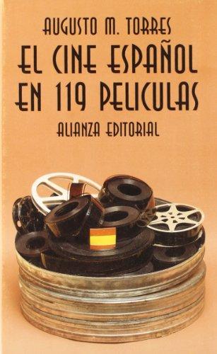 9788420608327: El cine espanol en 119 peliculas (EL LIBRO DE BOLSILLO) (Sección Cine) (Spanish Edition)