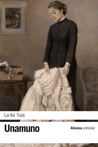 9788420608457: La tía Tula (El Libro De Bolsillo - Bibliotecas De Autor - Biblioteca Unamuno)