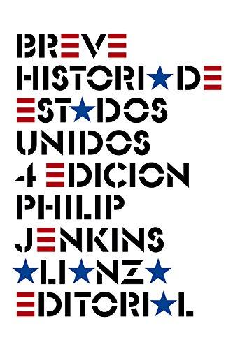 9788420608471: Breve historia de Estados Unidos: Cuarta edición (El Libro De Bolsillo - Historia)