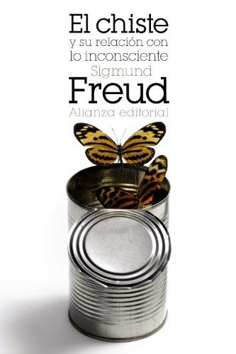9788420608976: El chiste y su relación con lo inconsciente (El Libro De Bolsillo - Bibliotecas De Autor - Biblioteca Freud)