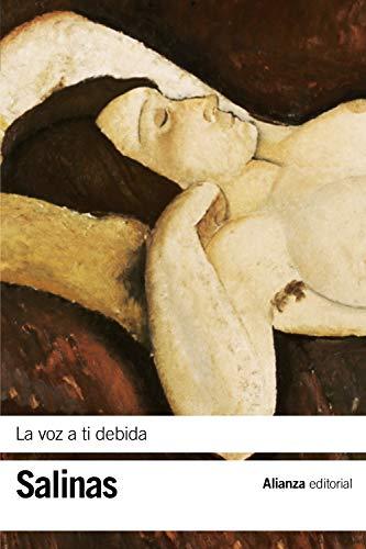 La voz a ti debida: (Poesias completas,: Salinas, Pedro