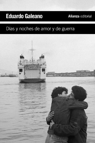 9788420609393: Días y noches de amor y guerra / Days and Nights of Love and War (Spanish Edition)