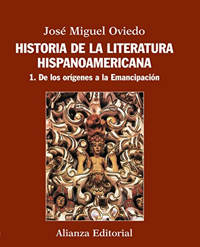 9788420609539: Historia de la literatura hispanoamercana / History of Hispanic American literature: De los orígenes a la emancipación / From the Origins to Emancipation (Spanish Edition)