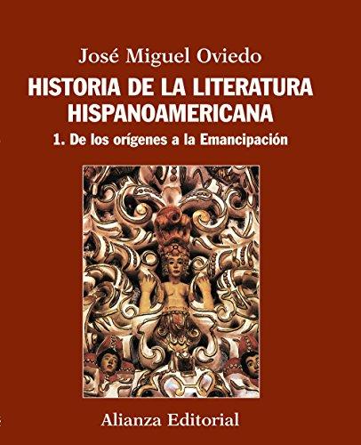 9788420609539: Historia de la literatura hispanoamericana: 1. De los orígenes a la Emancipación [Lingua spagnola]