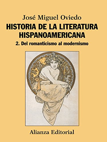 9788420609546: Historia de la literatura hispanoamericana / History of American literature: Del romanticismo al modernismo / From Romanticism to Modernism (Spanish Edition)