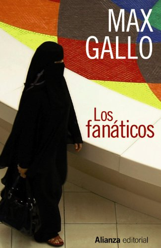 9788420610238: Los fanáticos / The fanatics (1320) (Spanish Edition)