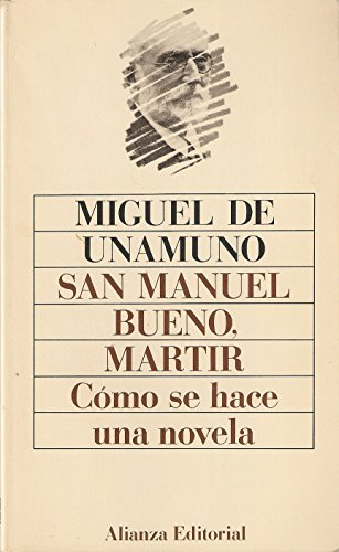 Cómo se hace una novela: Miguel de Unamuno.