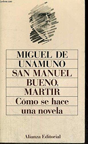 Stock image for San Manuel Bueno Martir, Como Se Hace una Novela for sale by Better World Books