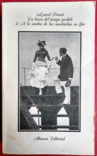 Imagen de archivo de En busca del tiempo perdido.2.A la sombra de las muchachas en flor a la venta por ZuiaBooks