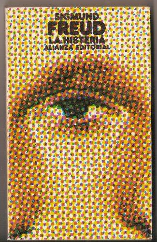 9788420610962: La Histeria (Spanish Edition)