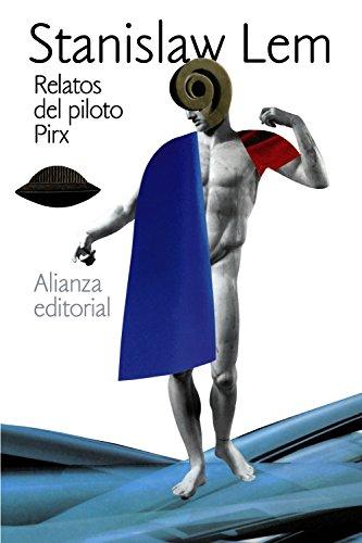9788420610993: Relatos del piloto Pirx (El Libro De Bolsillo - Bibliotecas De Autor - Biblioteca Lem)