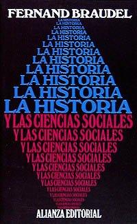 La historia y las ciencias sociales (El: Braudel, Fernand