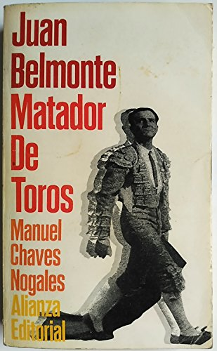 9788420612225: Juan belmonte, matador de toros