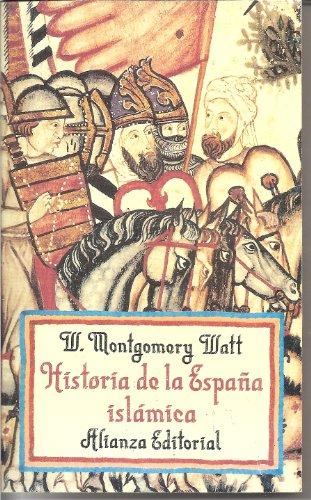 Historia de la Espana islamica: W. Montgomery Watt