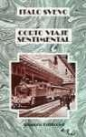 9788420612591: Corto viaje sentimental / Short Sentimental Journey (El Libro De Bolsillo) (Spanish Edition)