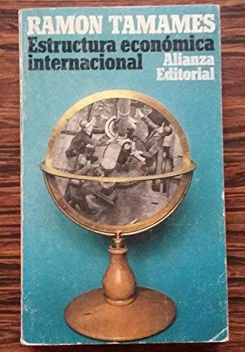 9788420612812: Estructura economica internacional (Seccion Ciencia y tecnica) (Spanish Edition)