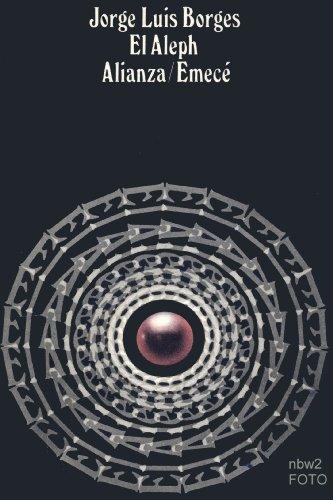 El Aleph / The Aleph (Spanish Edition): Borges, Jorge Luis
