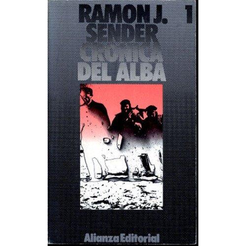 Crónica del alba: Ramón J. Sender