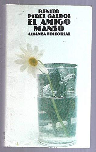 9788420613642: El amigo manso (Spanish Edition)
