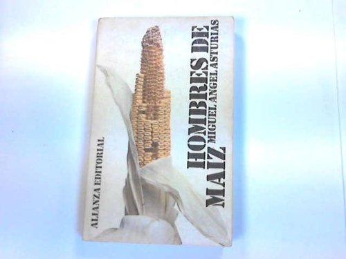 9788420614137: Hombres De Maiz