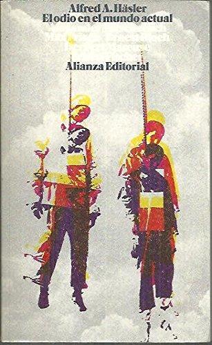 EL ODIO EN EL MUNDO ACTUAL. Traducción: HÄSLER, Alfred A
