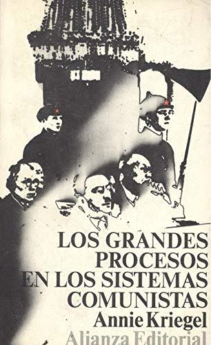 9788420614489: LOS GRANDES PROCESOS EN LOS SISTEMAS COMUNISTAS. La pedagogía infernal