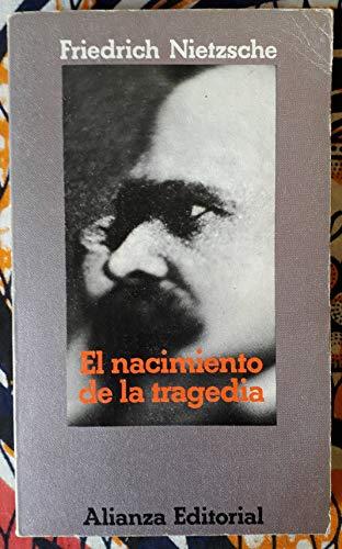 9788420614564: El Nacimiento de La Tragedia (Spanish Edition)