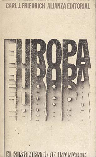 9788420614656: EUROPA. EL SURGIMIENTO DE UNA NACION.