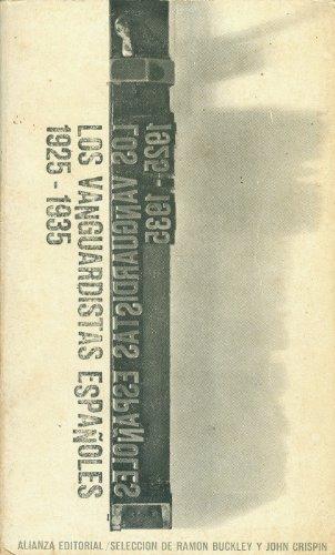 9788420614762: Los Vanguardistas Espanoles (1925-1935) (Spanish Edition)