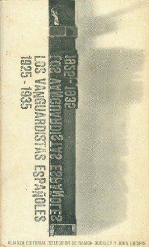 9788420614762: Los vanguardistas españoles (1925-1935)
