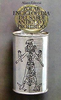 Enciclopedia del saber antiguo y prohibido / Encyclopedia of Ancient and Forbidden Knowledge (...