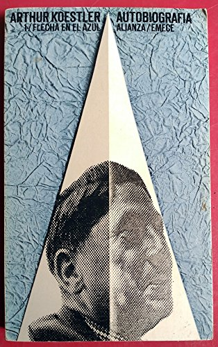 9788420614854: Autobiografía, tomo 1. Flecha en el azul