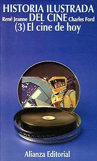 9788420615127: Historia ilustrada del cine. 1. El cine de hoy (1945-1965) (El Libro De Bolsillo (Lb))