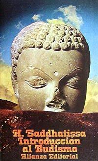 Introduccion al Budismo. Traduccion De Eduardo Castillo: Saddhatissa, H.
