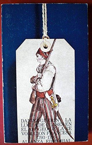 La lucha de clases en el apogeo de la Revolución francesa, 1793-1795 (8420615412) by Daniel Guérin
