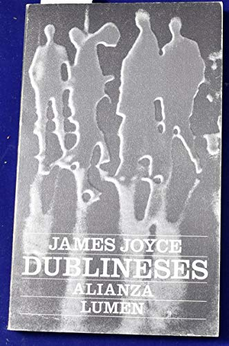 Dublineses (Spanish Edition) (842061548X) by James Joyce
