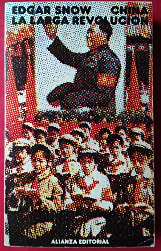 9788420615516: China : la larga revolución
