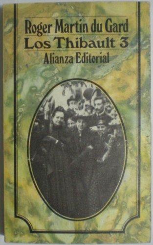 Los Thibault 3: La Consulta, La Sorellina,: Roger Martin Du