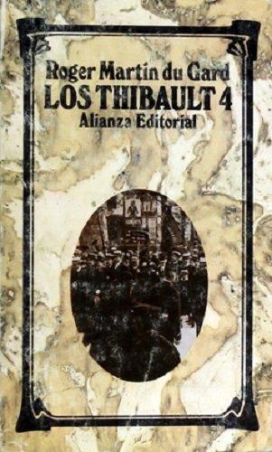 Los Thibault 4: Roger Martin du