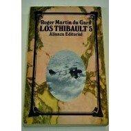 Los Thibault 5: Martin du Gard,