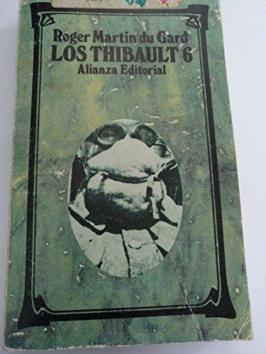 Los Thibault, 6. El verano de 1914.: Martin du Gard,