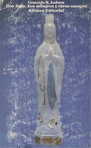 9788420615912: Don Juan, los milagros y otros ensayos