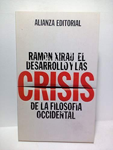 9788420615950: El desarrollo y las crisis de la filosofía occidental (El Libro de bolsillo ; 595 : Humanidades) (Spanish Edition)