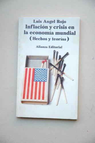 9788420616100: INFLACION Y CRISIS EN LA ECONOMIA MUNDIAL (HECHOS Y TEORIAS)