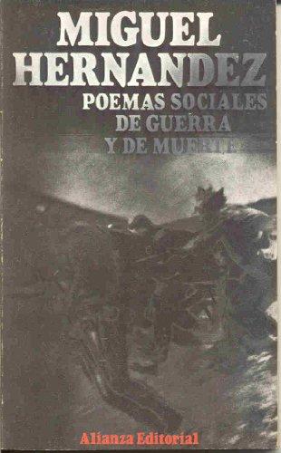 9788420616551: Poemas Sociales, De Guerra y De Muerte: Poemas Sociales, De Guerra Y De Muerte (Libro de bolsillo ; 655 : Seccion Literatura) (Spanish Edition)