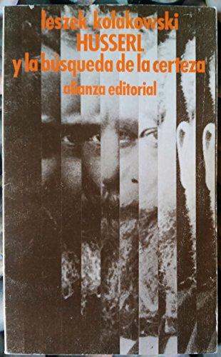 Husserl y La Busqueda de La Certeza (Spanish Edition) (8420616583) by Leszek Kolakowski