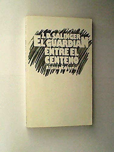 9788420616896: Guardian Entre Centeno / Catcher in the Rye (Spanish Edition)