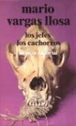 LOS JEFES, LOS CACHORROS: Mario Vargas Llosa