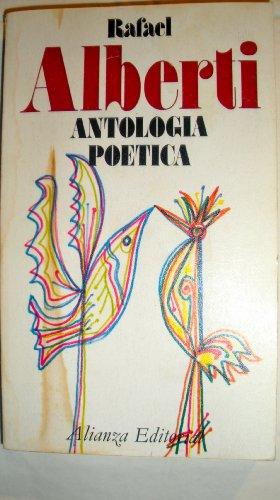 Antologia Poetica: Rafael Alberti